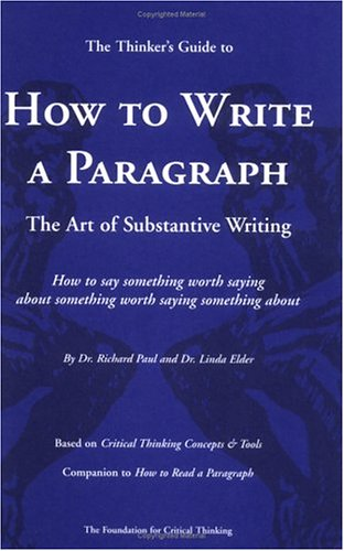Thinker'S Guide to How to Write a Paragraph The Art of Substantive Writing N/A edition cover