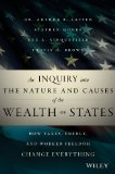 Inquiry into the Nature and Causes of the Wealth of States How Taxes, Energy, and Worker Freedom Change Everything  2014 edition cover