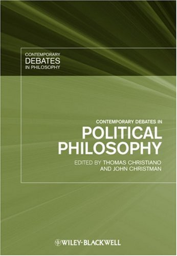 Contemporary Debates in Political Philosophy   2009 9781405133227 Front Cover