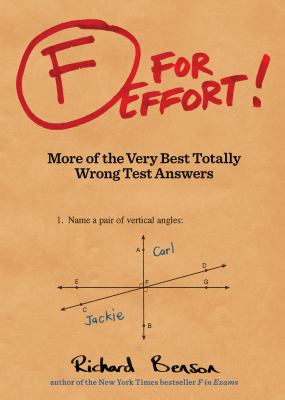F for Effort More of the Very Best Totally Wrong Test Answers  2012 edition cover