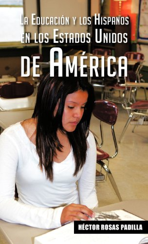 La educaci=n y los hispanos en los Estados Unidos de AmTrica:   2013 edition cover