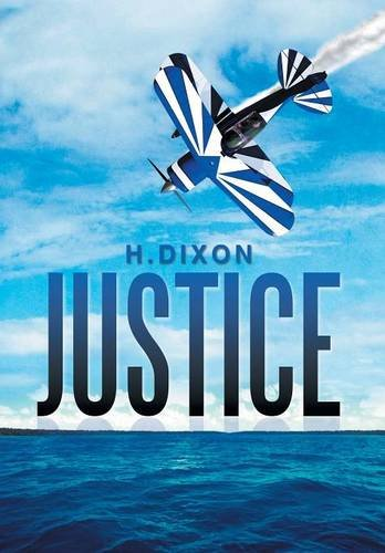 Justice   2013 9781493112227 Front Cover