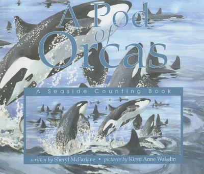 Pod of Orcas   2002 9781550417227 Front Cover