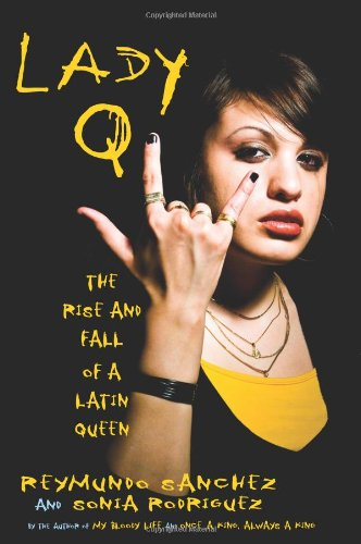 Lady Q The Rise and Fall of a Latin Queen  2008 edition cover