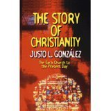 Story of Christianity The Early Church to the Present Day N/A edition cover