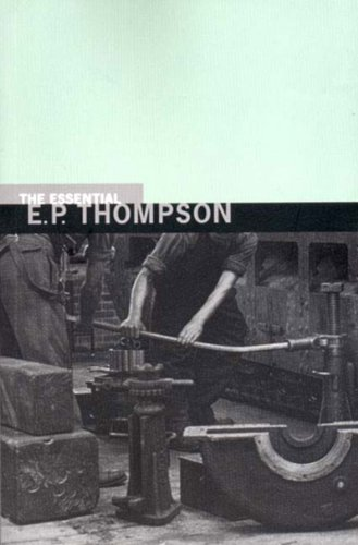 Essential E. P. Thompson   2001 (Reprint) edition cover