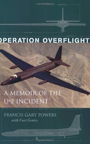 Operation Overflight A Memoir of the U-2 Incident  2002 edition cover