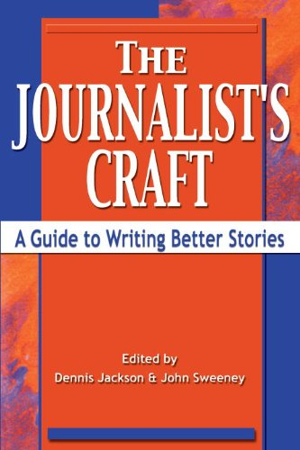 Journalist's Craft A Guide to Writing Better Stories  2002 9781581152227 Front Cover