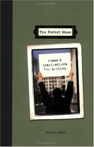 Pocket Muse Ideas and Inspiration for Writing  2004 edition cover