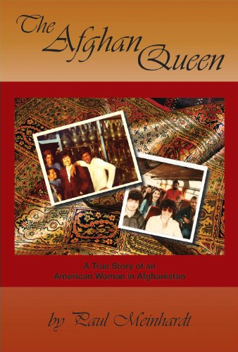 Afghan Queen A True Story of an American Woman in Afghanistan  2013 9781938501227 Front Cover