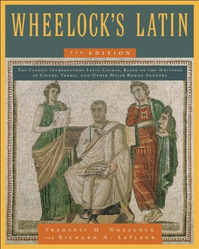Wheelock's Latin  7th (Revised) 9780061997228 Front Cover
