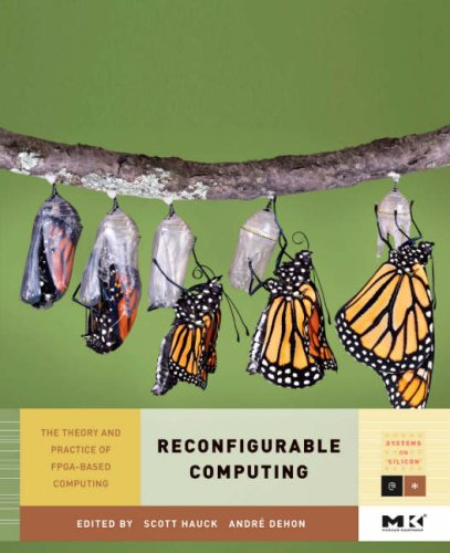 Reconfigurable Computing The Theory and Practice of FPGA-Based Computation  2007 edition cover