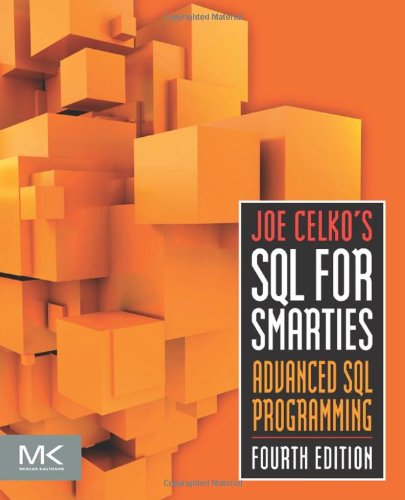Joe Celko's SQL for Smarties Advanced SQL Programming 4th 2010 edition cover