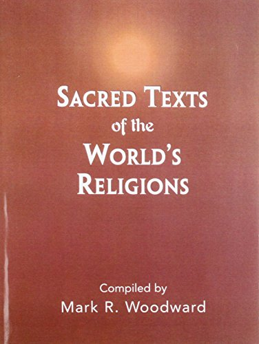 Sacred Texts of the Worlds Religions   2003 9780130495228 Front Cover