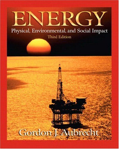 Energy Physical, Environmental, and Social Impact 3rd 2006 (Revised) edition cover