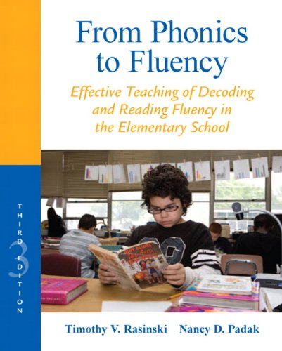 From Phonics to Fluency Effective Teaching of Decoding and Reading Fluency in the Elementary School 3rd 2013 (Revised) edition cover
