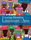 Creating Meaning Through Literature and the Arts: Arts Integration for Classroom Teachers  2015 edition cover