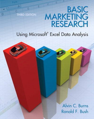 Basic Marketing Research Using Microsoft� Excel Data Analysis 3rd 2012 (Revised) edition cover
