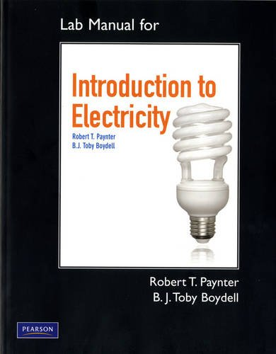 Lab Manual for Introduction to Electricity   2011 9780135106228 Front Cover