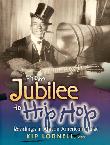 From Jubilee to Hip Hop Readings in African American Music  2010 edition cover