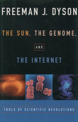 Sun, the Genome, and the Internet Tools of Scientific Revolution  2000 edition cover