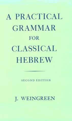 Practical Grammar for Classical Hebrew  2nd 1959 (Revised) edition cover