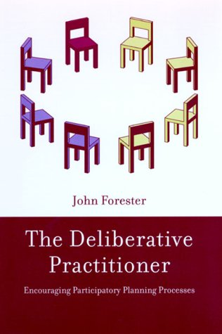Deliberative Practitioner Encouraging Participatory Planning Processes  1999 edition cover