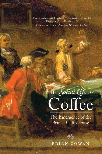 Social Life of Coffee The Emergence of the British Coffeehouse  2011 edition cover
