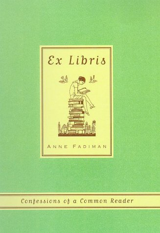 Ex Libris Confessions of a Common Reader N/A edition cover