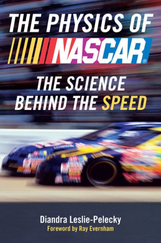 Physics of Nascar The Science Behind the Speed N/A edition cover