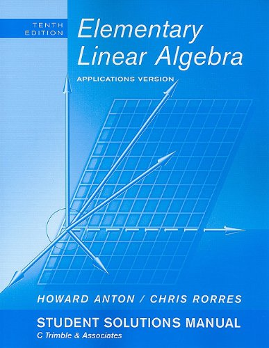 Elementary Linear Algebra Applications Version 10th 2011 edition cover