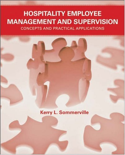 Hospitality Employee Management and Supervision Concepts and Practical Applications  2007 edition cover