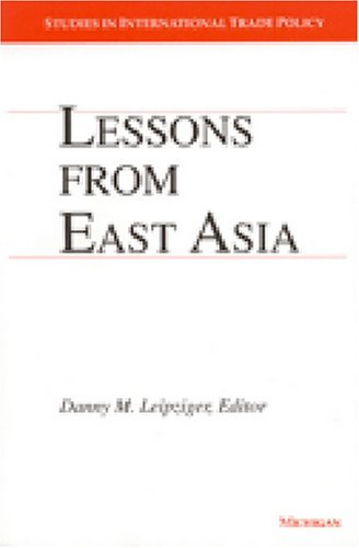 Lessons from East Asia   1997 9780472087228 Front Cover