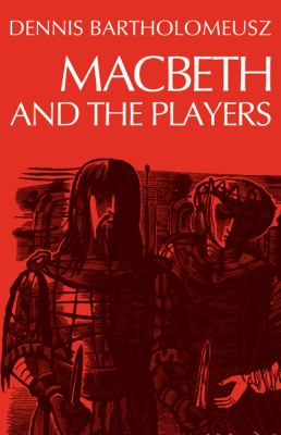 Macbeth and the Players   1978 9780521293228 Front Cover