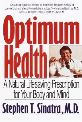 Optimum Health A Natural Lifesaving Prescription for Your Body and Mind Reprint  9780553379228 Front Cover