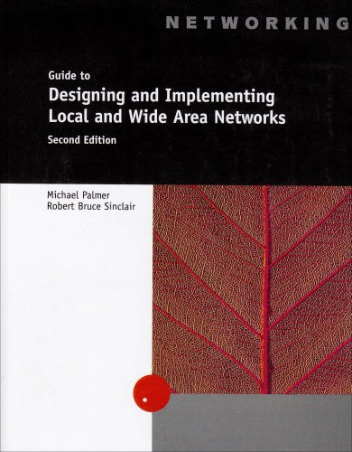 Guide to Designing and Implementing Local and Wide Area Networks  2nd 2003 (Revised) edition cover