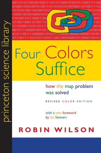 Four Colors Suffice How the Map Problem Was Solved 2nd 2013 (Revised) edition cover