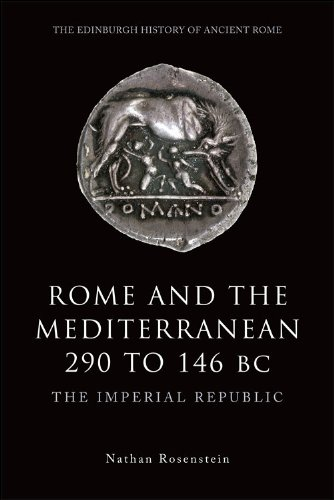 Rome and the Mediterranean, 290 to 146 BC The Imperial Republic  2012 9780748623228 Front Cover