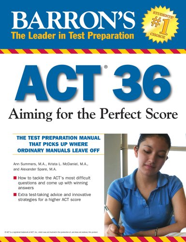 Barron's ACT 36 Aiming for the Perfect Score  2009 edition cover