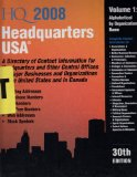 Headquarters USA 2008: A Directory of Contact Information for Headquarters and Other Central Offices of Major Businesses & Organizations  in the United States and in Canada  2007 edition cover