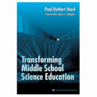 Transforming Middle School Science Education   2000 edition cover