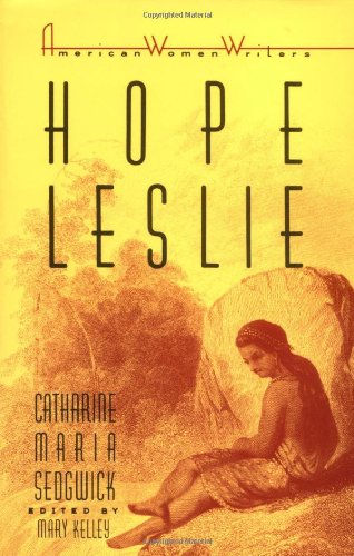 Hope Leslie Or, Early Times in the Massachusetts  1987 edition cover