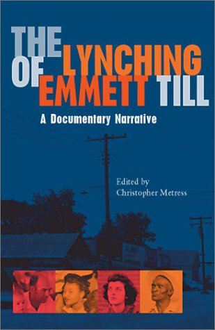 Lynching of Emmett Till A Documentary Narrative  2002 edition cover