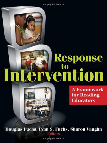 Response to Intervention : A Framework for Reading Educators  2008 edition cover