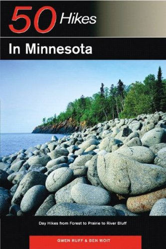 50 Hikes in Minnesota Day Hikes from Forest to Prairie to River Bluff  2005 9780881506228 Front Cover