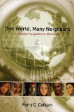 One World, Many Neighbors A Christian Perspective on Worldviews  2008 edition cover