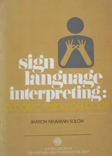 Sign Language Interpreting : A Basic Resource Book  2000 (Revised) edition cover
