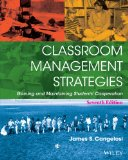 Classroom Management Strategies Gaining and Maintaining Students' Cooperation 7th 2014 edition cover