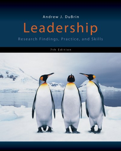 Leadership Research Findings, Practice, and Skills 7th 2013 9781133435228 Front Cover