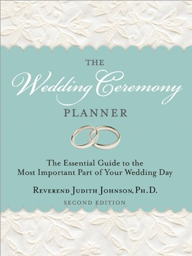 Wedding Ceremony Planner The Essential Guide to the Most Important Part of Your Wedding Day 2nd 2013 edition cover